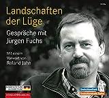 Landschaften der Lüge: Gespräche mit Jürgen Fuchs: 2 CDs