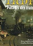 Inde, paradis des trains