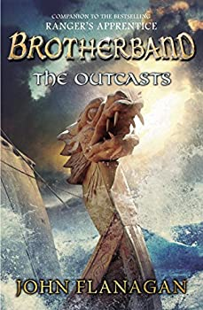 By John A FlanaganThe Outcasts  Brotherband Chronicles Book 1[Paperback] September 4 2012