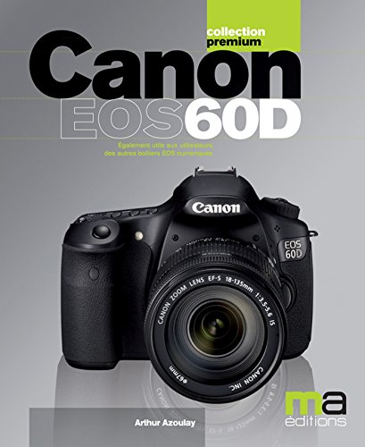 Canon Eos 60D (French Edition)