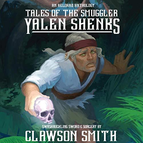 Couverture de Tales of the Smuggler Yalen Shenks