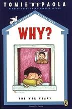 Why? The War Years (A 26 Fairmount Avenue Book)