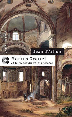 Marius Granet ET Le Tresor Du Palais Comptal