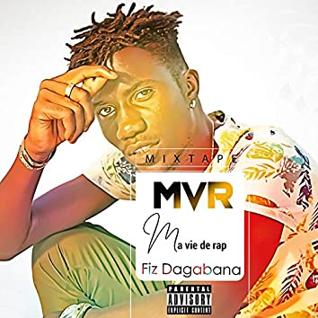 MVR (Ma Vie de Rap)