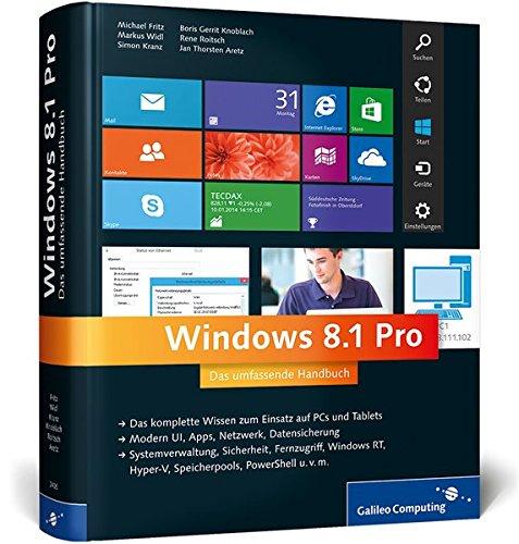 Windows 8.1 Pro: Das umfassende Handbuch (Galileo Computing)
