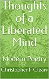 Thoughts of a Liberated Mind : Modern Poetry (English Edition)