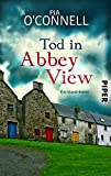 Tod in Abbey View (Elli O´Shea ermittelt 2): Ein Irland-Krimi (German Edition)