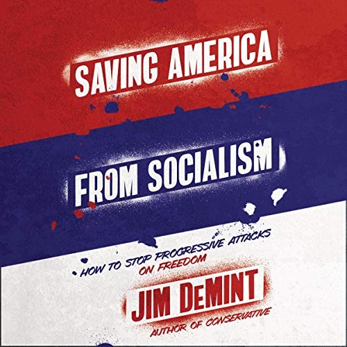 Saving America from Socialism cover art