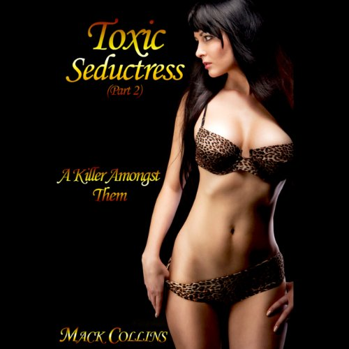 Toxic Seductress audiobook cover art