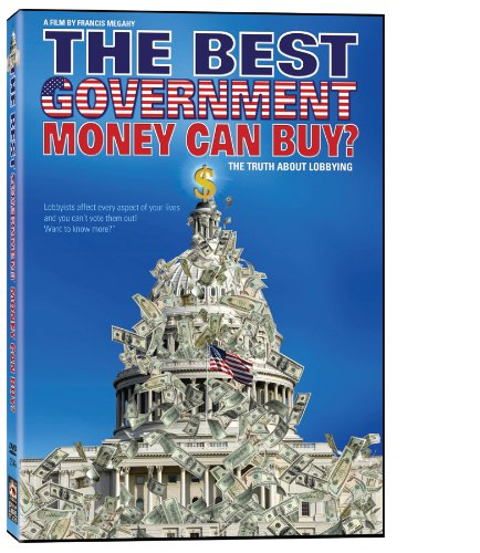Best Government Money Can Buy | Documentary | Democracy, Lobbyists, Corruption in America