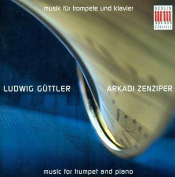 Trumpet Recital: Guttler, Ludwig - Honegger, Guttler, Martinu, Franke, Enescu, Muller, Hindemith