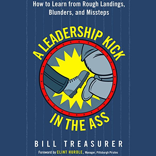 A Leadership Kick in the Ass audiobook cover art