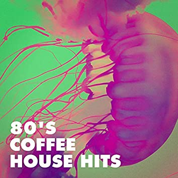 80's Coffee House Hits