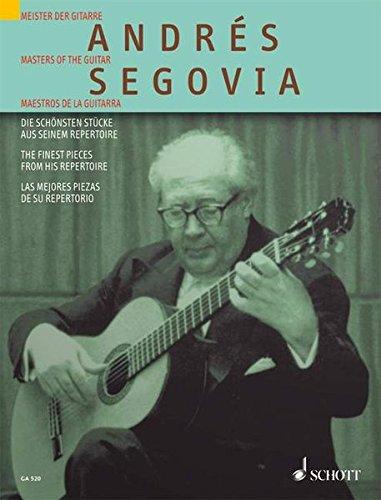 Andrés Segovia: Die schönsten Stücke aus seinem Repertoire. Gitarre. (Gitarren-Archiv)