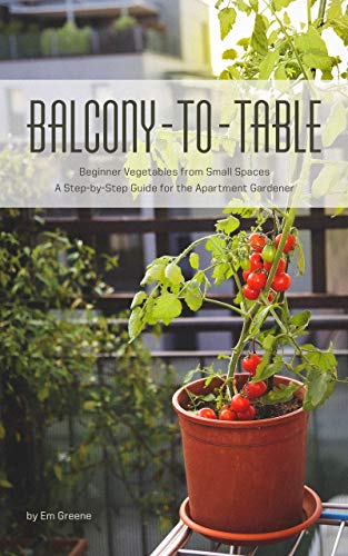 Balcony to Table: Beginner Veget...