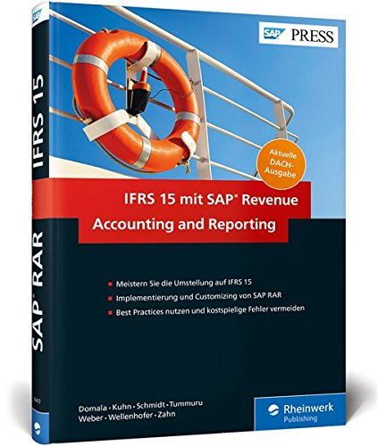 IFRS 15 mit SAP Revenue Accounting and Reporting: Umsatzerlösrealisierung nach IFRS 15 mit SAP RAR / FI-RA