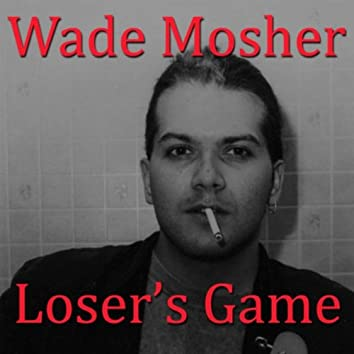 Loser's Game