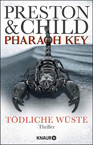 Pharaoh Key - Tödliche Wüste: Thriller (Ein Fall für Gideon Crew 5)