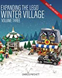 Expanding the Lego Winter Village: Volume Three: Build Six More Christmas Themed Models!