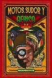 Motos, Sudor y África: Versión en color