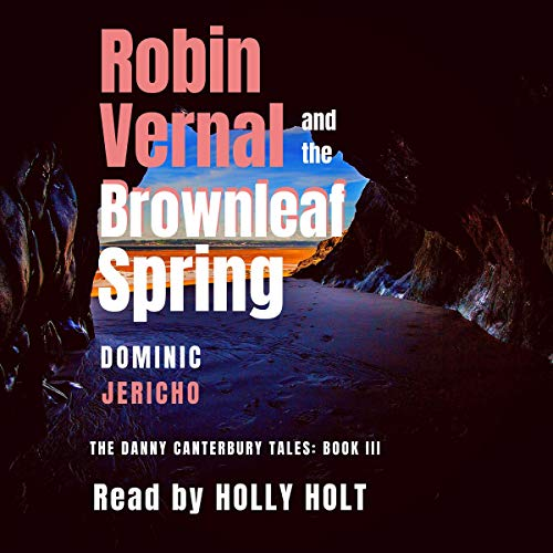 Robin Vernal and the Brownleaf Spring audiobook cover art
