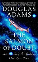 The Salmon of Doubt: Hitchhiking the Galaxy One Last Time (Hitchhiker's Guide to the Galaxy)