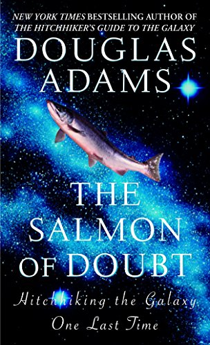 The Salmon of Doubt: Hitchhiking the Galaxy One Last Time (Hitchhiker's Guide to the Galaxy) [Idioma Inglés]