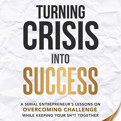 Couverture de Turning Crisis into Success