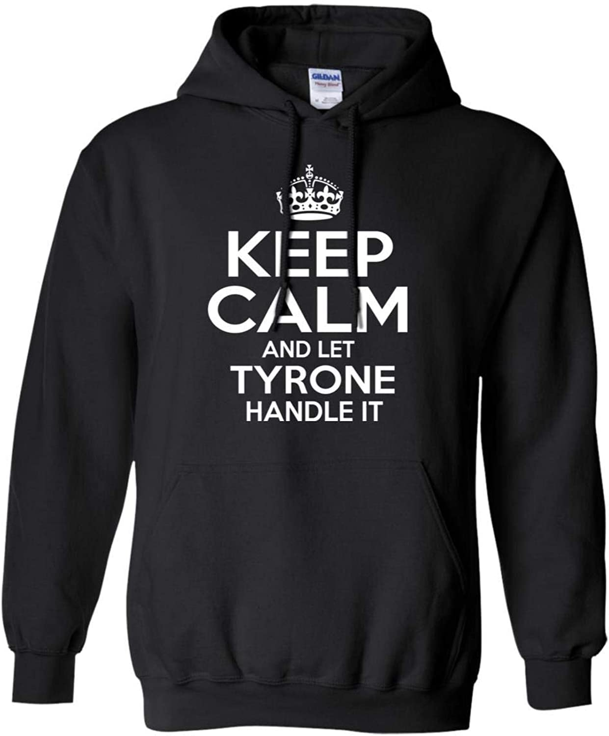 Tee Shine Keep Calm and Let Tyrone Handle It Sweatshirt Personalized Name Christmas, Birthday Gifts Ideas Black, Navy S-5XL