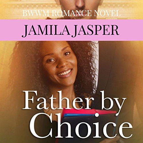Father by Choice audiobook cover art