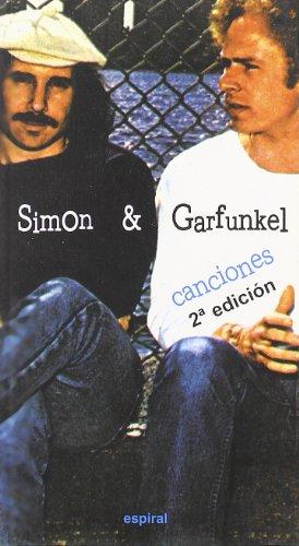Canciones de Simon & Garfunkel: 254 (Espiral / Canciones)