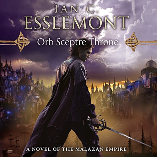 Orb Sceptre Throne     Novels of the Malazan Empire, Book 4              Written by:                                                                                                                                 Ian C. Esslemont                               Narrated by:                                                                                                                                 John Banks                      Length: 25 hrs and 24 mins     7 ratings     Overall 4.6