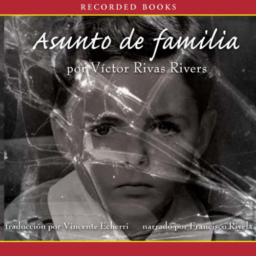 Asunto de familia [A Private Family Matter (Texto Completo)] audiobook cover art