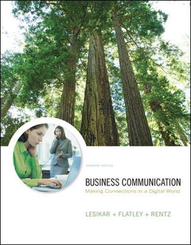 Business Communication: Making Connections in a Digital...