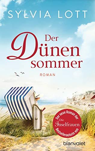 Der Dünensommer: Roman - Eine Liebe auf Norderney