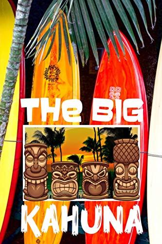The Big Kahuna:: Hawaii Tiki Bar Retro Vibes Aloha Fishing Surfboards Shark Men\'s Cream Paper College Ruled Lined Notebook Journal Glossy Perfect ... (The Hawaii Legends - The Big Kahuna, Band 3)