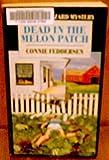 Dead In The Melon Patch (Amanda Hazard Mysteries) (Mass Market Paperback)