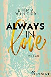 Always in Love: Roman (Weston-High-Reihe 3)