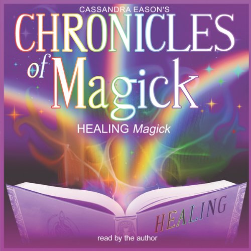 Chronicles of Magick: Healing Magick cover art