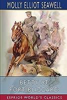Betty at Fort Blizzard (Esprios Classics)