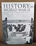 History Of World War II - The Campaigns Battles And Weapons From 1939 To 1945