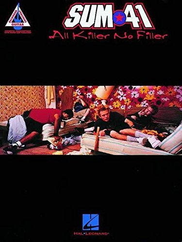 [(Sum 41 - All Killer No Filler: Guitar Tab)] [ Edited by Sum 41 ] [January, 2002]