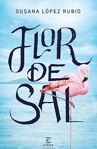 Flor de sal (Spanish Edition)