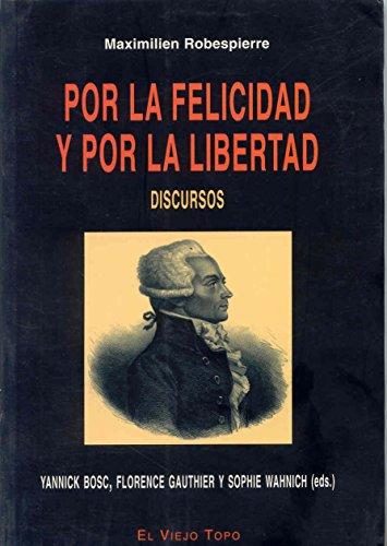 Por la felicidad y por la libertad