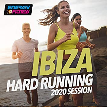 Ibiza Hard Running 2020 Session (15 Tracks Non-Stop Mixed Compilation for Fitness & Workout - 160 Bpm)