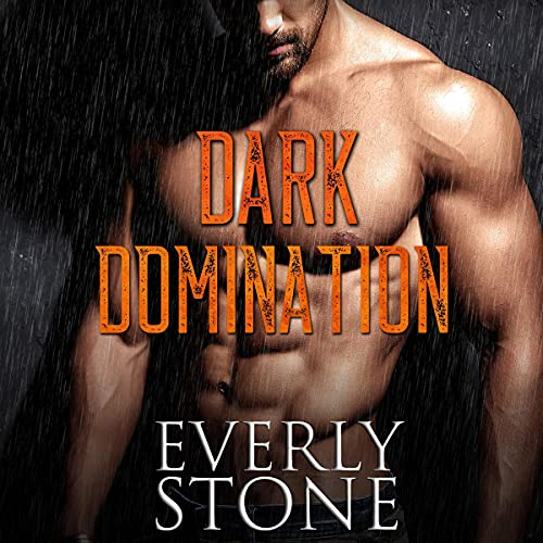 Dark Domination Audiobook By Everly Stone cover art