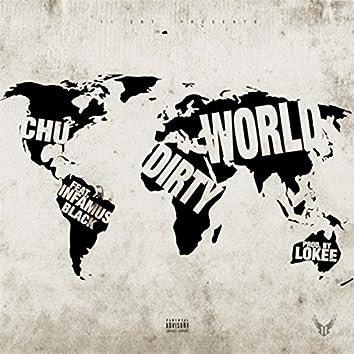 Dirty World (feat. Infamus Black)