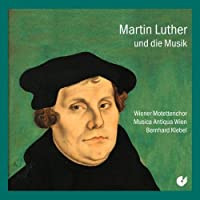 Luther And The Music by Vienna Motet Choir (1992-11-01)