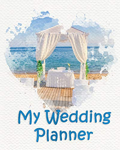 My Wedding Planner: Planning your wedding so it is the way you want it - Gazebo