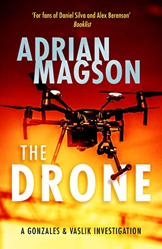 The Drone (The Gonzales & Vaslik Investigations Book 2) (English Edition)